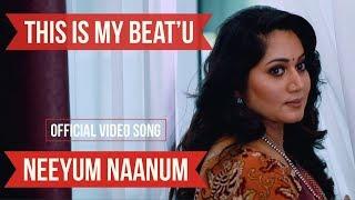 this-is-my-beat-u---neeyum-naanum-havoc-brothers-varmman-elangkovan-song