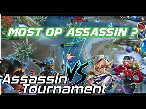 Most OP Assassin ? | Assassin Tournament |Mobile Legends Bang Bang