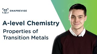 Properties of Transition Metals | A-level Chemistry | OCR, AQA, Edexcel