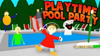 POOL PARTY WITH PLAYTIME! (I Wanna Swim with someone...)   Baldi