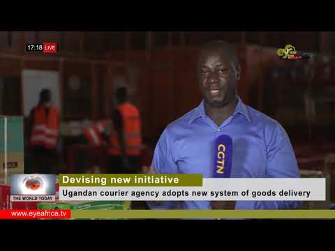 Devising new initiative Ugandan courier agency adopts new system of goods delivery: TWT NEWS