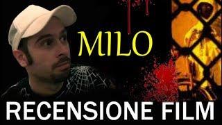 Recensioni Horror:  Milo
