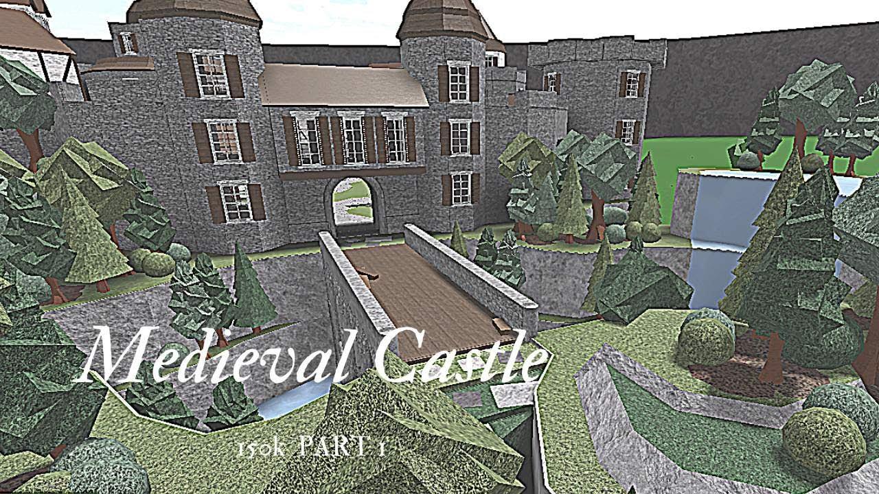 Download Bloxburg: Medieval Castle (Part1 - 150k)