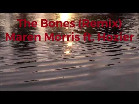 The Bones(Remix)Maren Morris with Hozier Lyrics Video