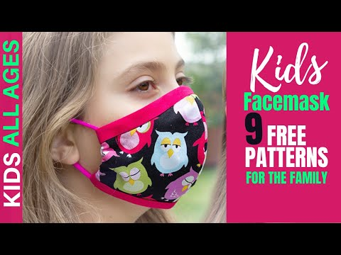 KIDS FACE MASKS with Filter Pocket & Nose Support | 5 FREE Face Mask Patterns From 2 to 12 YO Kids