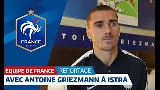 Equipe de France : Dans la chambre d'Antoine Griezmann à Istra I FFF 2018