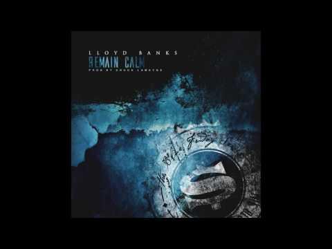 Lloyd Banks - Remain Calm