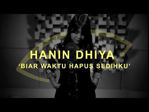 Download  Hanin Dhiya - Biar Waktu Hapus Sedihku | THE EYE Gratis, download lagu terbaru