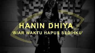 Gambar cover Hanin Dhiya - Biar Waktu Hapus Sedihku | THE EYE