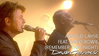 David Gilmour - Arnold Layne feat. David Bowie (Remember That Night)