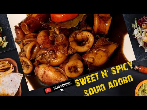 Adobong Pusit | Sweet And Spicy Squid Adobo