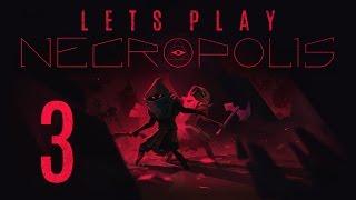 Let's Play Necropolis #3 - A New Plain