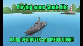 PLAYING SOME SHARK BITE IN ROBLOX (DESTROYER AND MEGALODON)