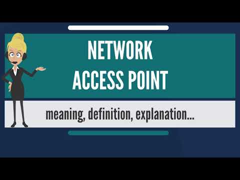 What is NETWORK ACCESS POINT? What does NETWORK ACCESS POINT mean? NETWORK ACCESS POINT meaning