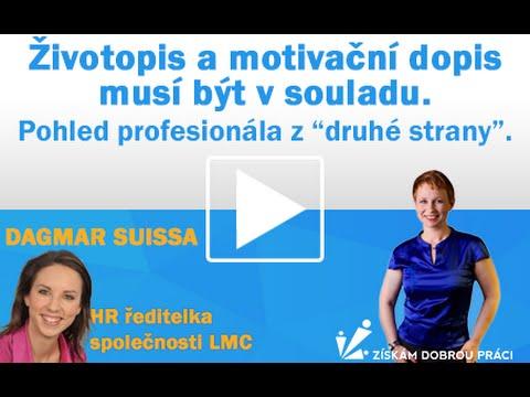 Zivotopis A Motivacni Dopis Musi Byt V Souladu Dagmar Suissa Hr