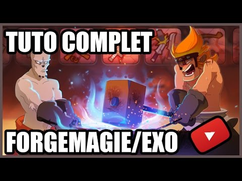 [2.39] TUTO COMPLET FORGEMAGIE/EXO - DiOxy|Djaul