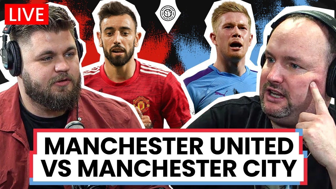 Manchester United vs. Manchester City Live Stream: Watch League ...
