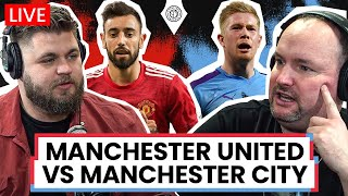 Manchester United v Manchester City | LIVE Stream Watchalong