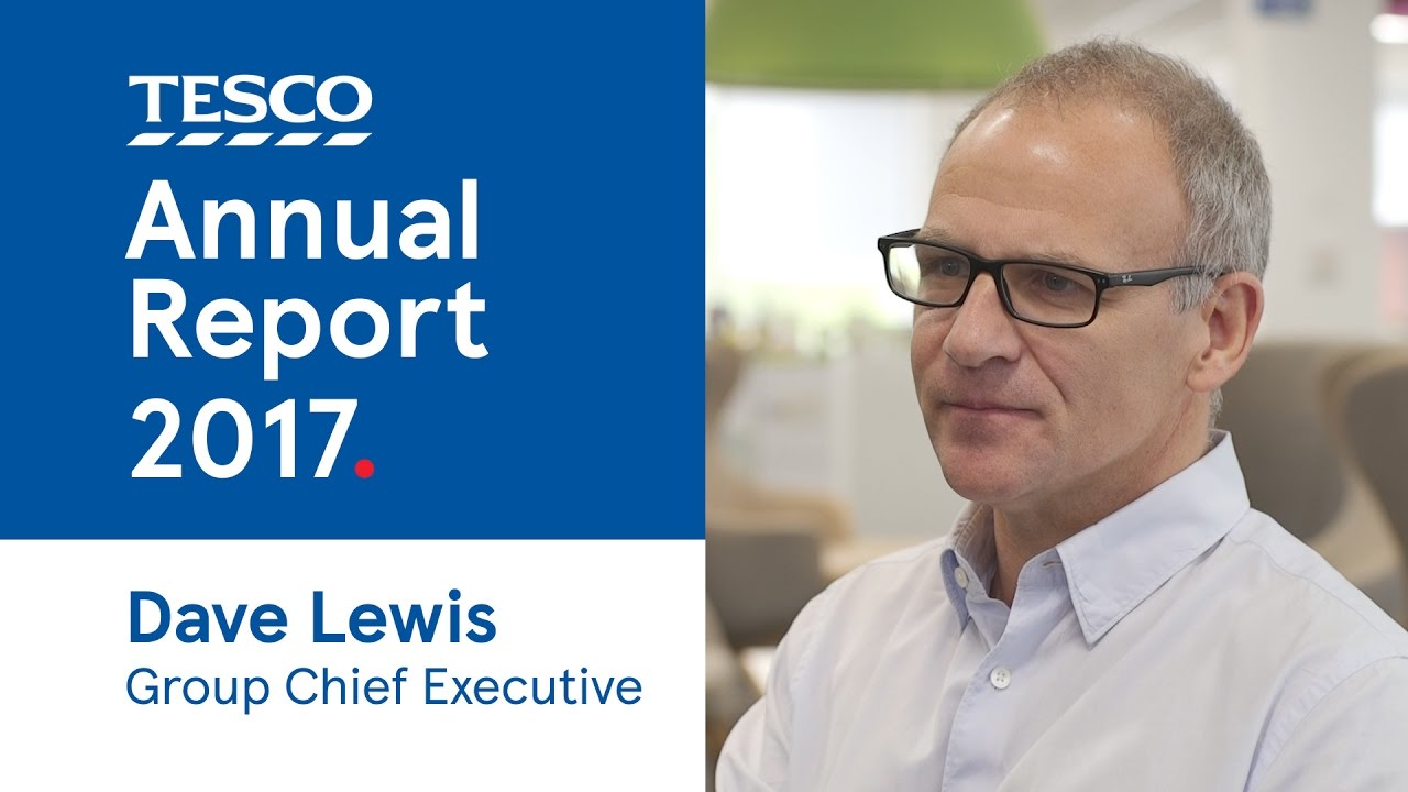 Tesco Annual Report 2016/2017 | Dave Lewis, CEO