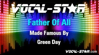 Green Day - Father Of All (Karaoke Version) with Lyrics HD Vocal-Star Karaoke