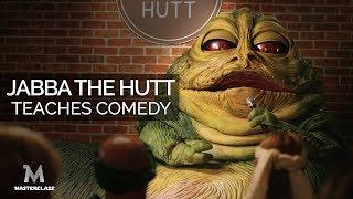 Masterclass: Jabba the Hutt Teaches Comedy | Star Wars Parody (4k)