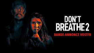 Bande annonce Don't breathe 2