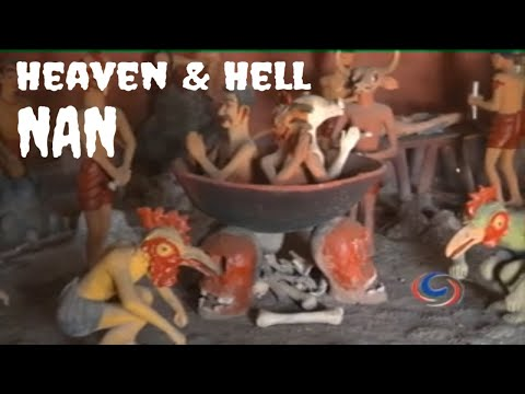 Heaven and Hell in Nan Province