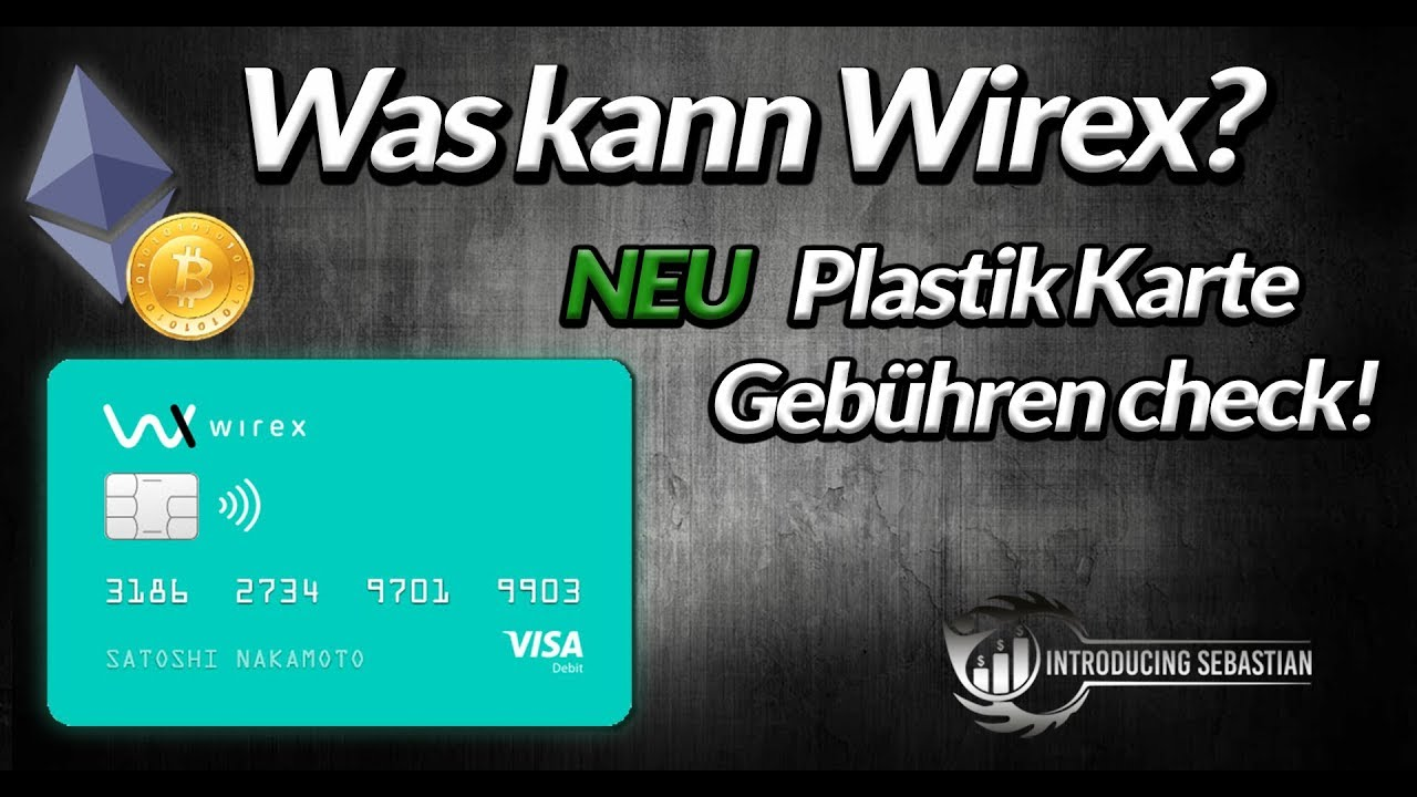 Wirex Karte.Wirex Check Seriöser Anbieter Oder Vorsichtig