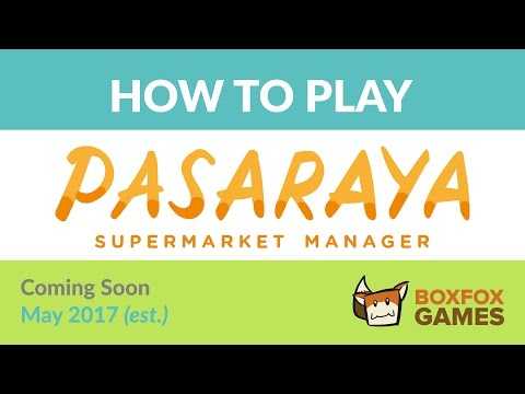 How to Play: Pasaraya: Supermarket Manager (Pre-release Preview)