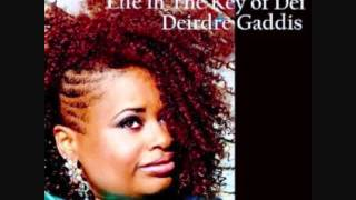 Deirdre Gaddis - This Funky Ride Of Life [HQ]