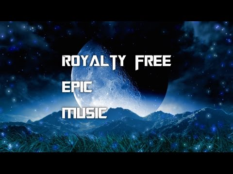 Royalty Free Music [Film/Epic/Action/Trailer] #54 - Nobility