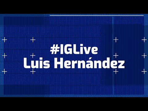 #IGLive Luis Hernández 11 Julio 2020