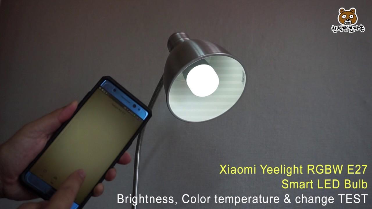 Xiaomi Yeelight Rgbw E27 Smart Led Bulb Test Youtube