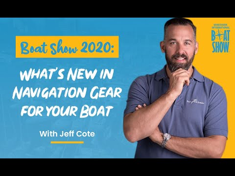 Boat Show 2020:  What's New In Navigation Gear For Your Boat