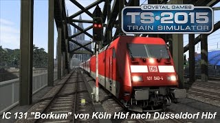 Train Simulator 2015 | PC/Gameplay/Full HD | Intercity von Köln Hbf nach Düsseldorf Hbf