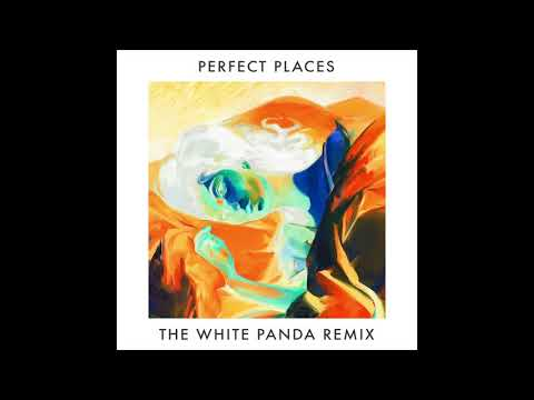 Lorde - Perfect Places (The White Panda Remix)