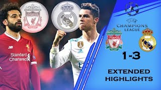 Real Madrid vs Liverpool UEFA Champions League 2018 Finals Extended Highlights