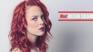 Meet Aileeah Colgan