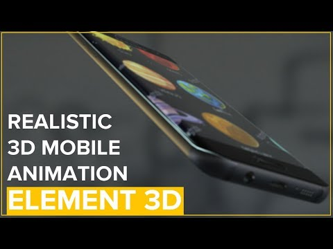 After Effects - Realistic 3D Mobile Animation with Element 3D