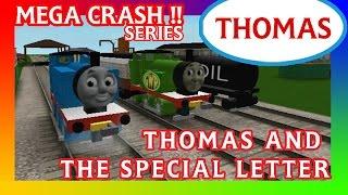 Thomas y amigos Roblox Accidentes Crash Remake : Thomas and the Special Letter