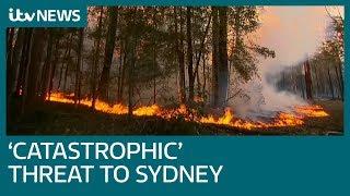 Sydney warned of 'catastrophic' wildfire threat | ITV News