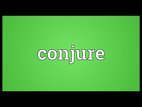 Conjure Meaning