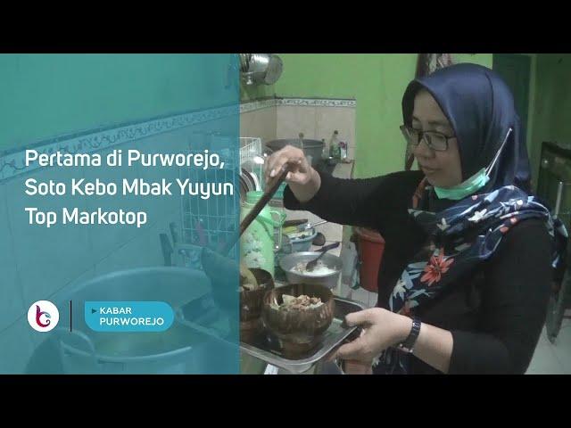 Pertama di Purworejo, Soto Kebo Mbak Yuyun Top Markotop