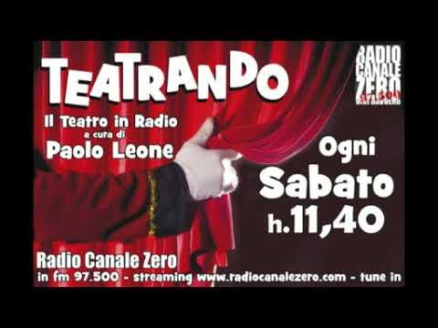 Teatrando  il teatro in radio! 21 aprile 2018