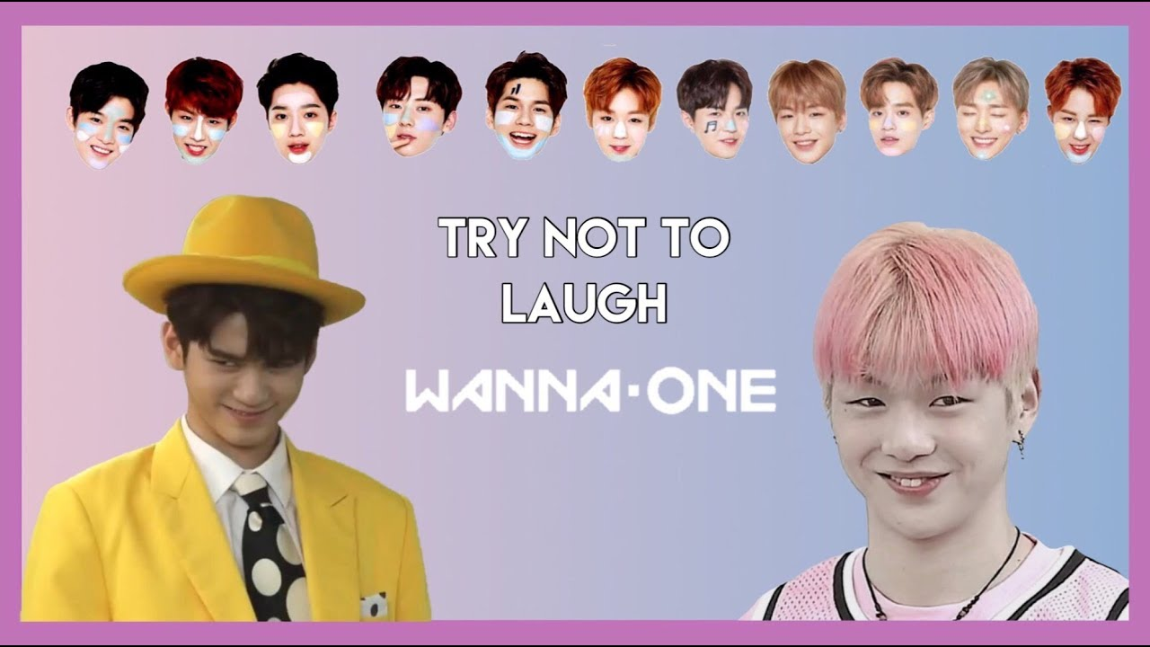 TRY NOT TO LAUGH; WANNA ONE