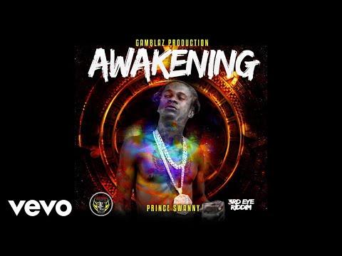 Prince Swanny - Awakening (3rd Eye Riddim)
