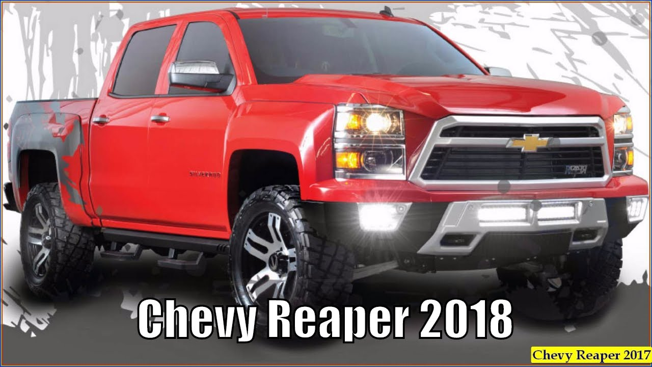 Chevy Reaper 2018 - 2018 Chevy Silverado Reaper Pickup Truck Redesign Review - YouTube