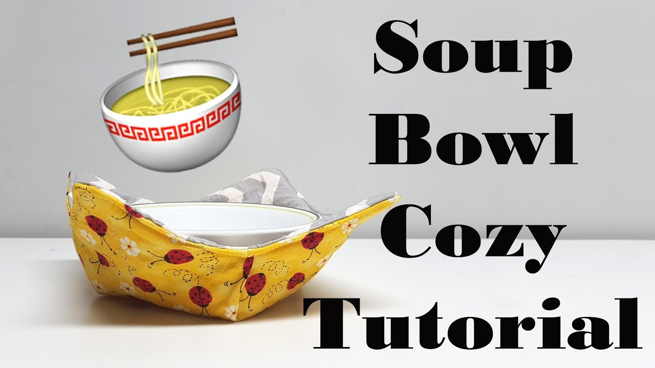Quick Easy Soup Bowl Cozy You