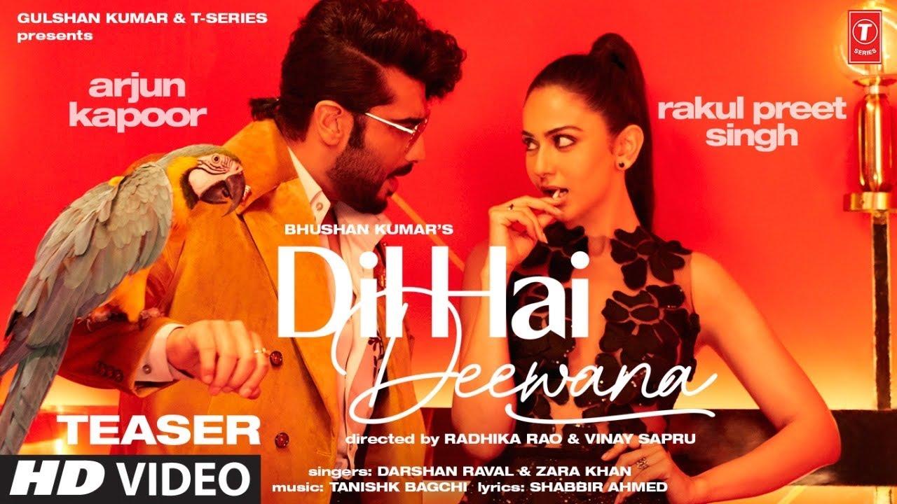 Song Teaser▻ Dil Hai Deewana | Arjun K, Rakul | Darshan, Zara | Tanishk, Shabbir | Radhika, Vinay - YouTube