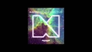 Blasterjaxx - Legend Comes To Life (Original Mix)